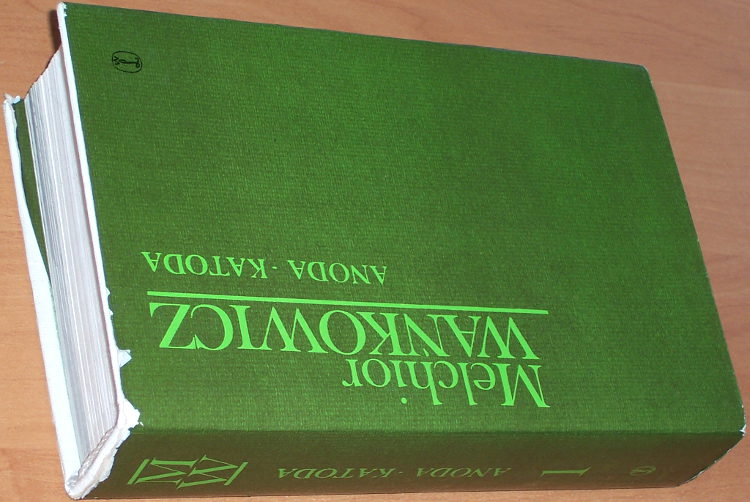 Wankowicz-Melchior-Anoda-katoda-1-Bylo-to-dawno-wyd-2-Krakow-Wydawnictwo-Literackie-1986-Dziela-wybrane