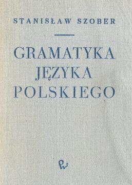 Szober Gramatyka języka polskiego Doroszewski Język polski Polish language Grammar wba0310
