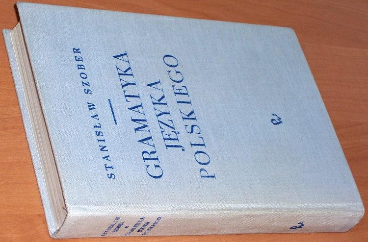 Szober-Stanislaw-Gramatyka-jezyka-polskiego-wyd-12-Warszawa-PWN-1971