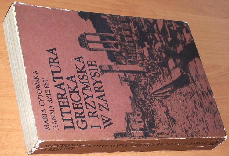 Cytowska-Maria-Literatura-grecka-i-rzymska-w-zarysie-Warszawa-PWN-Panstwowe-Wydawnictwo-Naukowe-1985