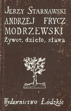 Starnawski Biography biografie biografia Andrzej Frycz Modrzewski żywot dzieło sława 8321801439 83-218-0143-9 9788321801438 978-83-218-0143-8 wba0319