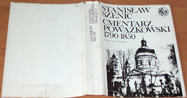 Szenic-Stanislaw-Cmentarz-Powazkowski-1790-1850-Zmarli-i-ich-rodziny-Warszawa-PIW-Panstwowy-Instytut-Wydawniczy-1979