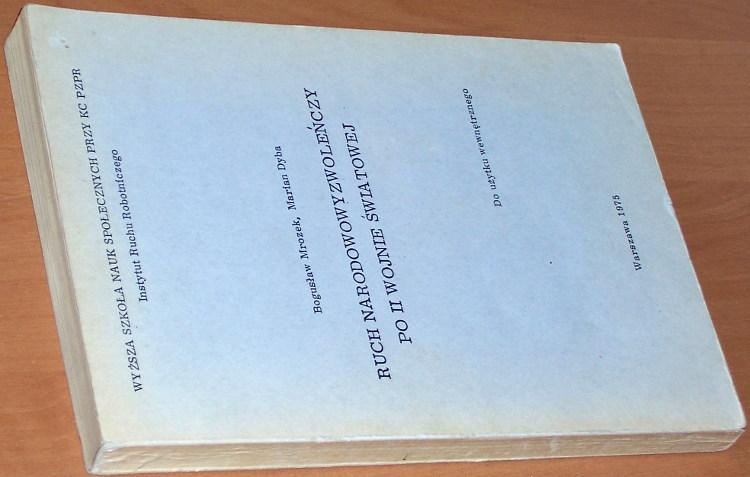 Mrozek-Dyba-Ruch-narodowowyzwolenczy-po-II-wojnie-swiatowej-Wyzsza-Szkola-Nauk-Spolecznych-przy-KC-PZPR-1975