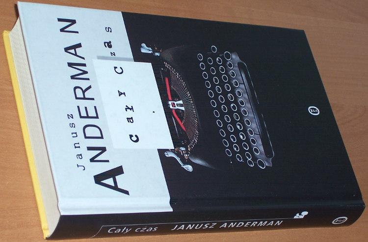 Anderman-Janusz-Caly-czas-Krakow-Wydawnictwo-Literackie-2006-powiesc