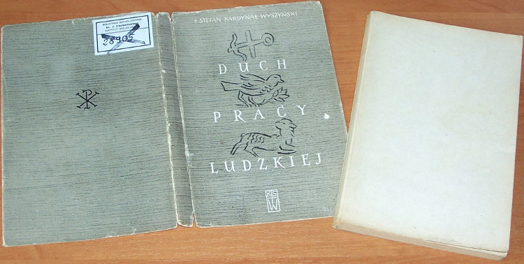 Wyszynski-Stefan-Duch-pracy-ludzkiej-Mysli-o-wartosci-pracy-Poznan-Ksiegarnia-sw-Wojciecha-1957