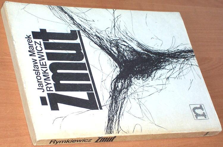 Rymkiewicz-Jaroslaw-Marek-Zmut-wydanie-pierwsze-1-Warszawa-Niezalezna-Oficyna-Wydawnicza-Nowa-1987-bibula-podziemne