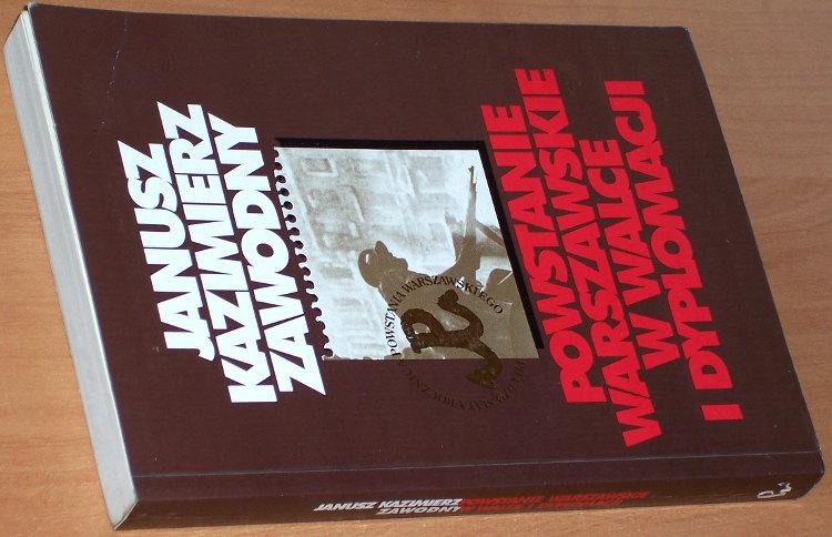 Zawodny-Janusz-Kazimierz-Powstanie-Warszawskie-w-walce-i-dyplomacji-Warszawa-Wydawnictwo-Naukowe-PWN-1994-1944