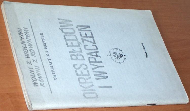 W-Z-B-Wladyslaw-Brulinski-Okres-bledow-i-wypaczen-Wwa-Unia-Nowoczesnego-Humanizmu-1985-Wolni-z-Wolnymi-Rowni-z-Rownymi