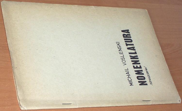 Woslenski-Michail-Mihail-Voslenskij-Nomenklatura-Uprzywilejowani-w-ZSRR-streszczenie-Warszawa-Druk-Szansa-1982-1983