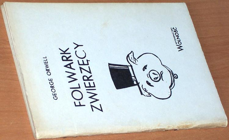 Orwell-George-Folwark-zwierzecy-Wydawnictwo-Wolnosc-1985-Wyd-bezdebitowe-podziemne-drugoobiegowe-bibula