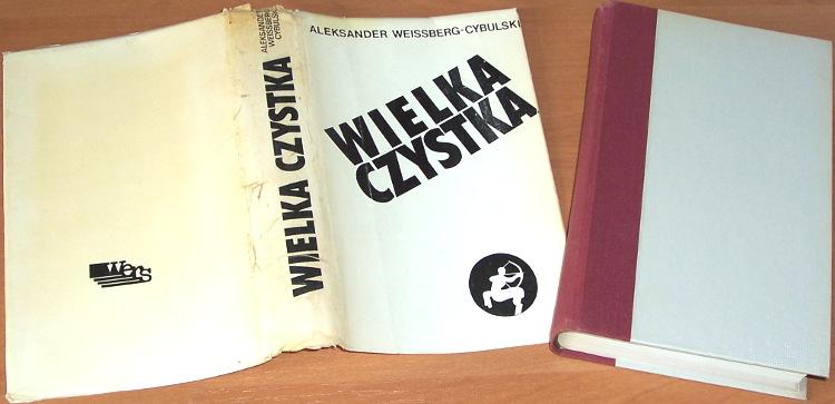 Weissberg-Cybulski-Aleksander-Wielka-czystka-Warszawa-Wroclaw-Wers-1990-Ciolkosz-Hexensabbat-USSR-Soviet-Union-Stalin