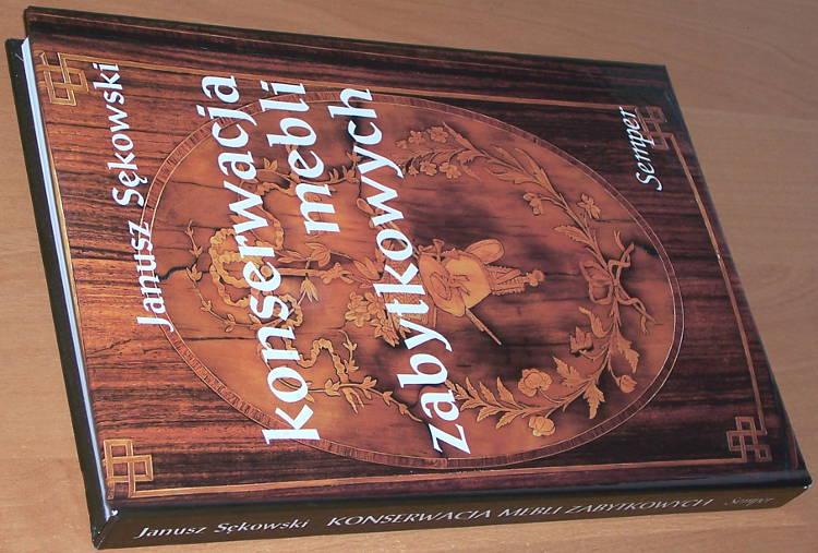 Sekowski-Janusz-Konserwacja-mebli-zabytkowych-Warszawa-Wydawnictwo-Naukowe-Semper-2003-drewno-okleina-intarsja-inkrustacja