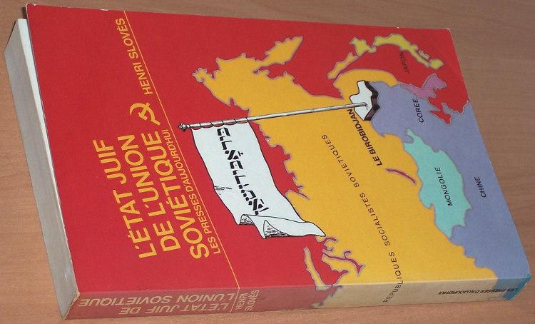 Sloves-Henri-L-Etat-juif-de-l-Union-sovietique-Paris-Presses-d-aujourd-hui-1982-Birobidzhan-Birobidjan-Russia-Jews-Juifs