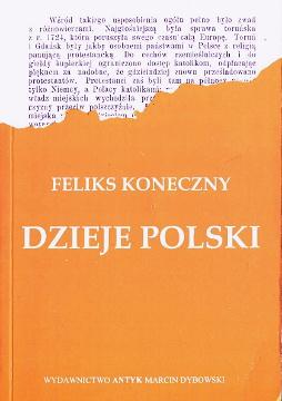 Koneczny Dzieje Polski historia 8386482451 83-86482-45-1 9788386482450 978-83-86482-45-0 Poland History wba0404