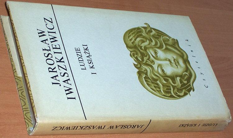 Iwaszkiewicz-Jaroslaw-Ludzie-i-ksiazki-Warszawa-Czytelnik-1983-83-07-00669-4