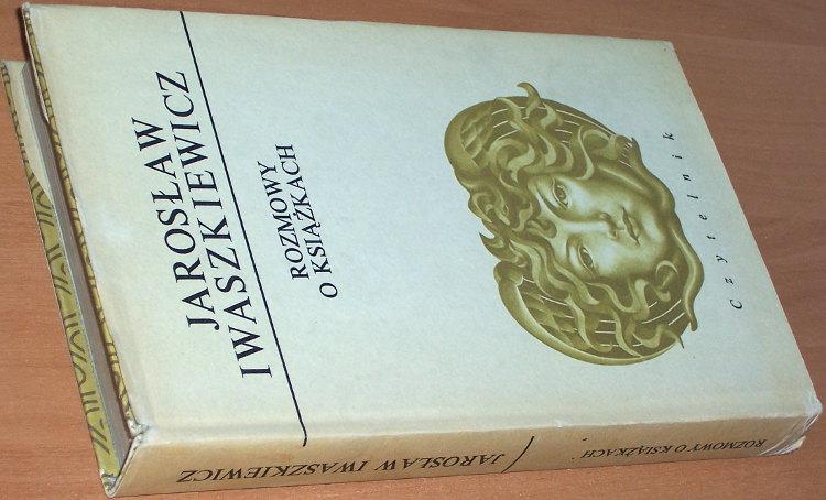 Iwaszkiewicz-Jaroslaw-Rozmowy-o-ksiazkach-Warszawa-Czytelnik-1983-83-07-00593-0