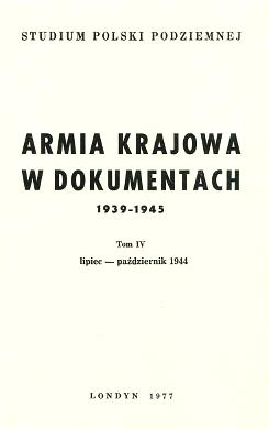 Armia Krajowa w dokumentach 1939 1945 AK Wojna 2nd World War 1939-1945 okupacja niemiecka German occupation 095013483X 0-9501348-3-X 9780950134833 978-0-9501348-3-3 wba0416