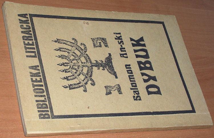 An-ski-Salomon-pseud-wlasc-Solomon-Zainwil-Rapaport-Dybuk-Warszawa-Wydawnictwo-Spoleczne-KOS-1988-bibula-podziemne