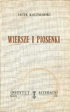 Kaczmarski Wiersze i piosenki Bierezin 2716800340 2-7168-0034-0 9782716800341 978-2-7168-0034-1 wba0447