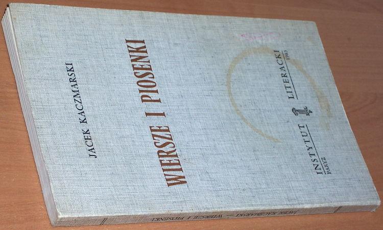 Kaczmarski-Jacek-Wiersze-i-piosenki-Paryz-Instytut-Literacki-1983-Przedmowa-Jacek-Bierezin