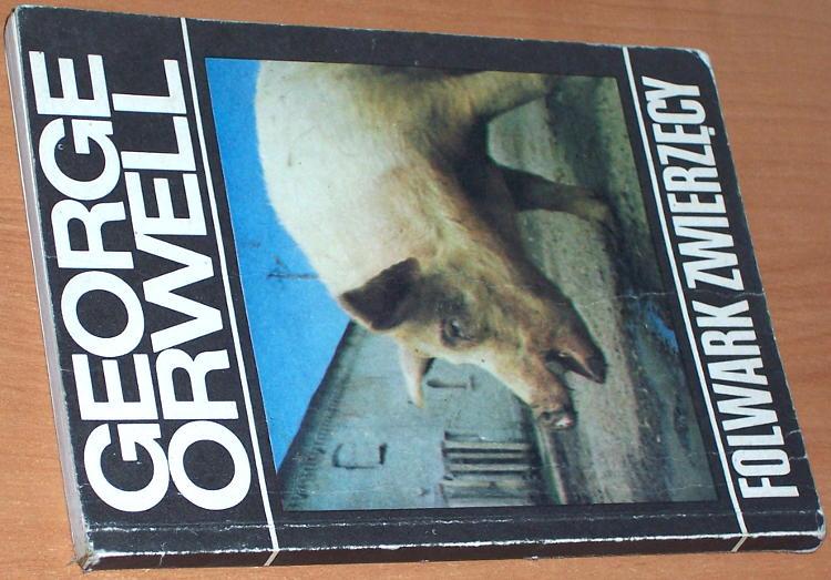 George-Orwell-Folwark-zwierzecy-Warszawa-Wydawnictwa-Alfa-1988-Animal-Farm-tlumaczyl-Zborski-poslowie-Sadkowski