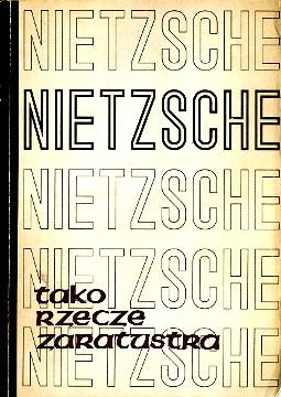 Nietzsche Tako rzecze Zaratustra 8390007800 83-900078-0-0 9788390007809 978-83-900078-0-9 Filozofia Berent Also sprach Zarathustra wba0461