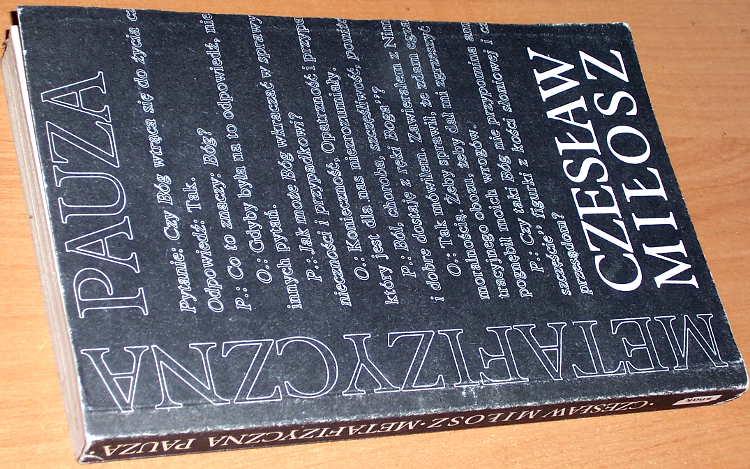 Milosz-Czeslaw-Metafizyczna-pauza-Krakow-Znak-1989