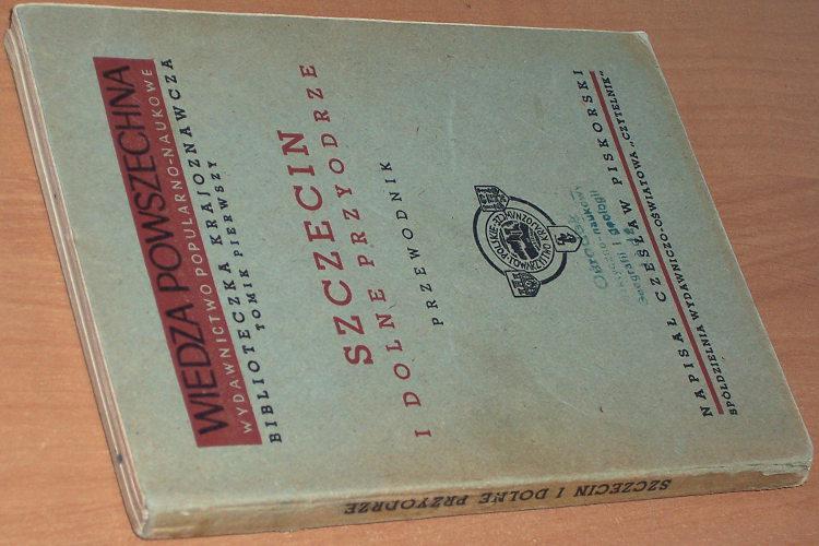 Piskorski-Czeslaw-Szczecin-i-Dolne-Przyodrze-Przewodnik-Warszawa-Czytelnik-listopad-1948-Biblioteczka-Krajoznawcza
