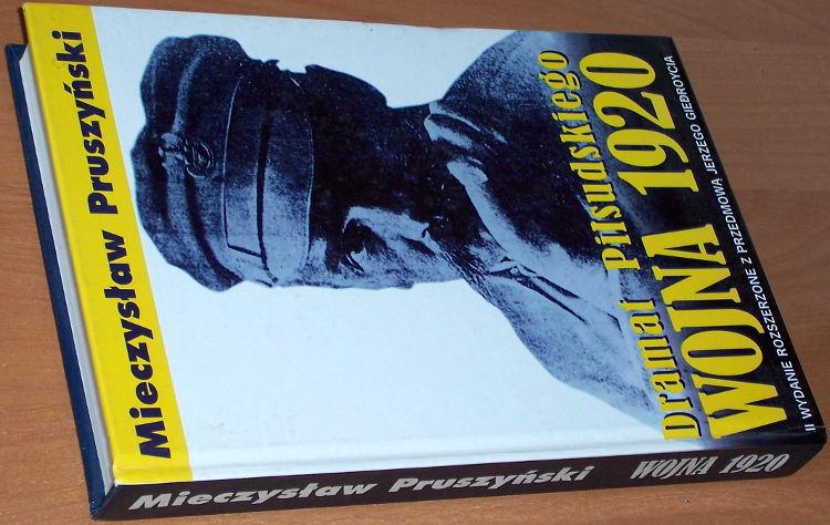 Pruszynski-Mieczyslaw-Wojna-1920-Dramat-Pilsudskiego-wyd-2-Warszawa-BGW-1995-polsko-sowiecka
