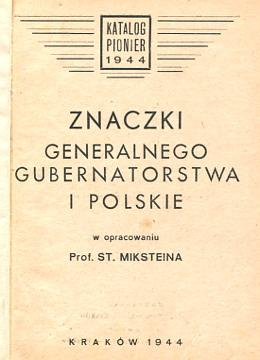 Mikstein Znaczki Generalnego Gubernatorstwa i polskie Katalog Filatelistyka Niemcy okupacja niemiecka Generalne Gubernatorstwo Katalogi filatelistyczne stamps Briefmarken wba0495
