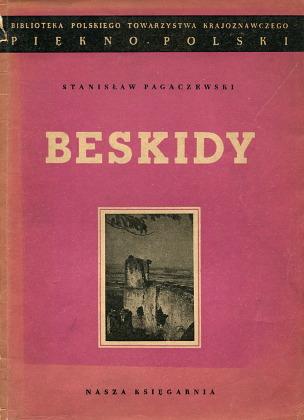 Pagaczewski Beskidy Piękno Polski Polska Polskie Towarzystwo Krajoznawcze PTK turystyka Przewodniki turystyczne wba0496