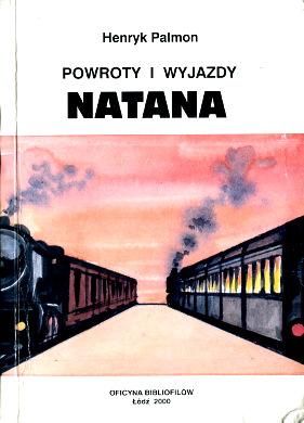 Palmon Wyjazdy i powroty Natana Jews Poland Biography Israel Emigration immigration Auswanderung Sowjetunion Polen Juden Żydzi Izrael holocaust 8387522317 83-87522-31-7 9788387522315 978-83-87522-31-5 wba0510