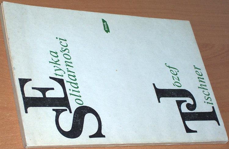 Tischner-Jozef-Etyka-solidarnosci-Krakow-Znak-1981-solidarnosc-Spirit-of-Solidarity-Ethique-de-Solidarite