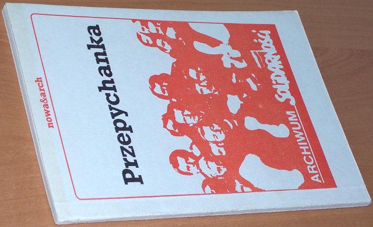 Przepychanka-Warszawa-Niezalezna-Oficyna-Wydawnicza-1989-Cieszewski-Ciszewski-Lamentowicz-Blaszczyk-Kalman-Lis