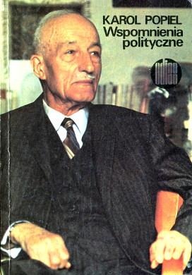 Popiel Wspomnienia polityczne polityka Pamiętniki polskie 8300004599 83-00-00459-9 9788300004591 978-83-00-00459-1 Pamietnik Memoirs Biografia Biography wba0527