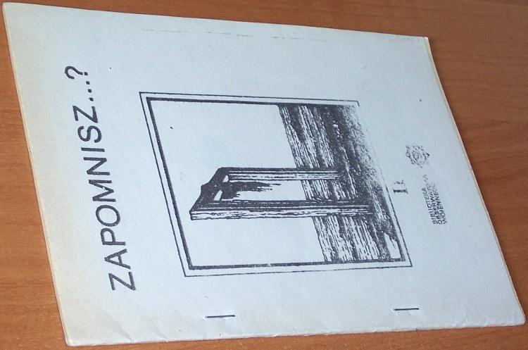 Zapomnisz-Czesc-II-Zielona-wrona-Krakow-Biblioteka-Obserwatora-Wojennego-Powielarnia-Puszcza-Niepolomicka-1984