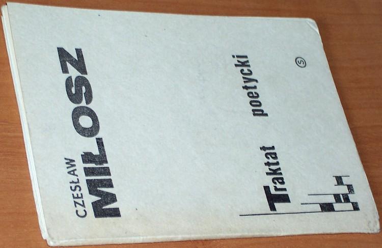 Milosz-Czeslaw-Traktat-poetycki-Warszawa-Oficyna-Wydawnicza-Signum-1981-bibula-drugi-obieg-wydanie-podziemne-niezalezne