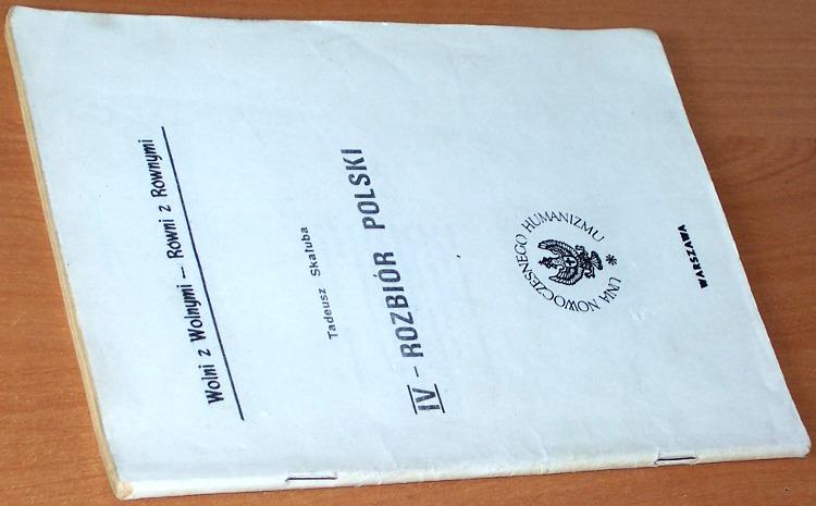 Skaluba-Tadeusz-wlasc-Wladyslaw-Roman-Wawrzonek-IV-rozbior-Polski-Warszawa-Unia-Nowoczesnego-Humanizmu-1984-Rosja-ZSRR