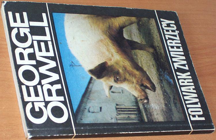 George-Orwell-Folwark-zwierzecy-wyd-I-Warszawa-Wydawnictwa-Alfa-1988-Animal-Farm-tlumaczyl-Zborski-poslowie-Sadkowski