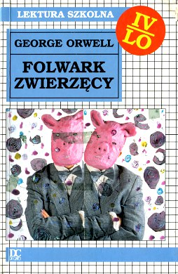 Orwell  Folwark zwierzęcy zwierzecy Zborski Animal Farm English Political satire Totalitarianism in fiction Political fiction Farm der tiere Djurfarmen Farm der Tier La république des animaux Rebelión en la granja I farma ton zoon La fattoria degli animali wba0564