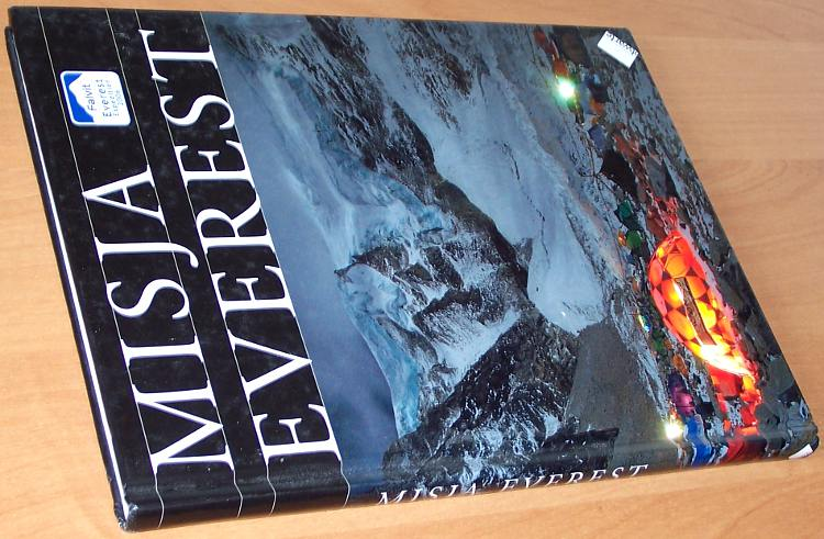 Misja-Everest-Krakow-Wydawnictwo-Otwarte-2006-Himalaje-Wojciech-Trzcionka-Martyna-Wojciechowska-Dariusz-Zaluski