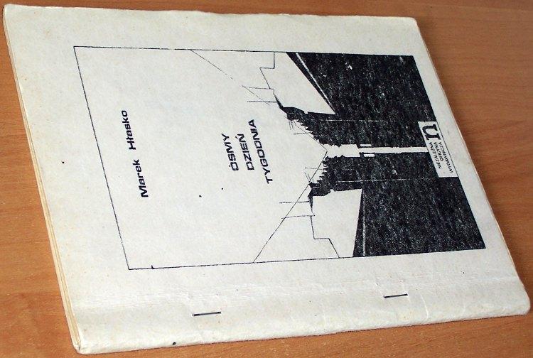 Hlasko-Marek-Osmy-dzien-tygodnia-Niezalezna-Oficyna-Wydawnicza-nowa-1979-1980-bibula-drugi-obieg