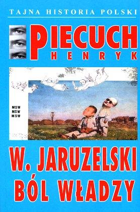 Piecuch ból władzy Poland Politics government Jaruzelski Służby wywiadowcze Aufsatzsammlung Geheimdienst Geschichte Polen Political science Tajna Historia Polski 9788386245420 978-83-86245-42-0 8386245425 83-86245-42-5 Służba bezpieczeństwa Wojsko Polska Wywiad polski polityka wewnętrzna ZSRR wba0576