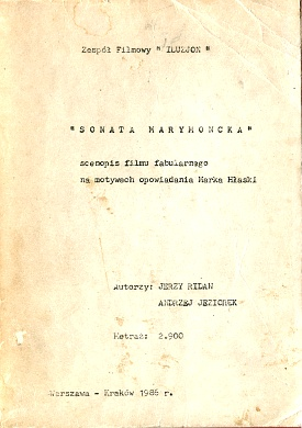 Ridan Jeziorek Sonata marymoncka Scenopis filmu fabularnego film Iluzjon Marek Hlasko wba0577