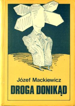 Mackiewicz Droga donikąd donikad 0950232483 0-9502324-8-3 9780950232485 978-0-9502324-8-5 wba0615