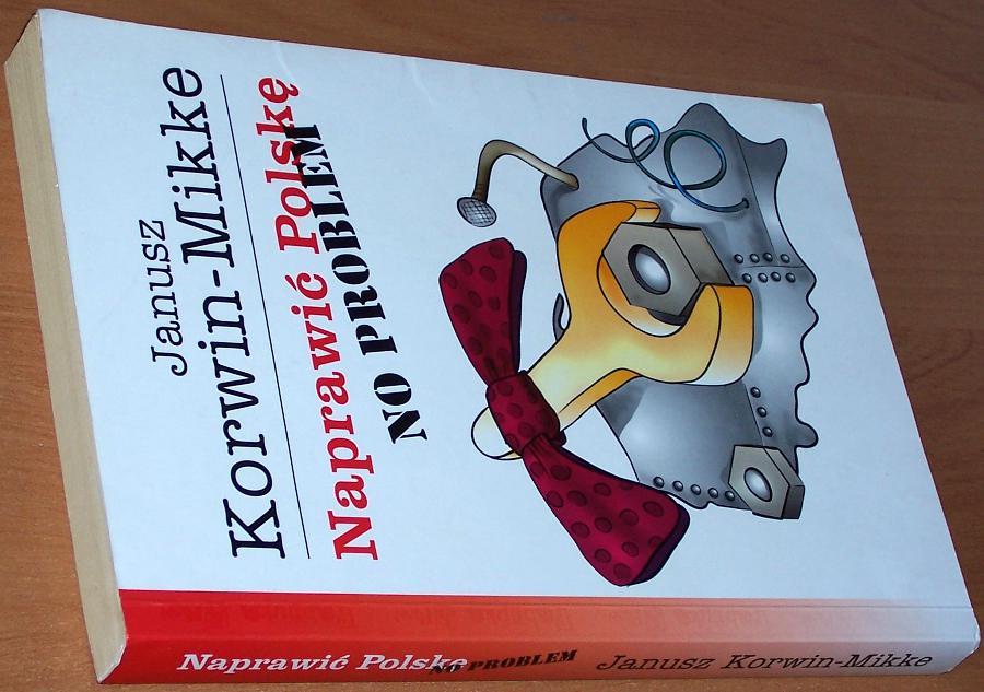 Korwin-Mikke-Janusz-Naprawic-Polske-no-problem-Lublin-Fabryka-Slow-2004
