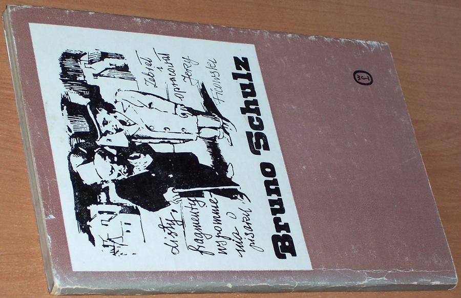 Schulz-Bruno-Listy-fragmenty-Wspomnienia-o-pisarzu-Krakow-Wroclaw-Wydawnictwo-Literackie-1984