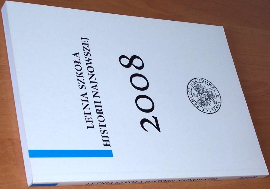 Letnia-Szkola-Historii-Najnowszej-2008-Tom-II-Referaty-Warszawa-IPN-2009