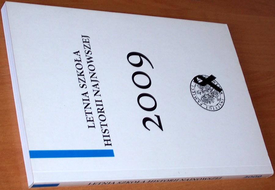 Letnia-Szkola-Historii-Najnowszej-2009-Tom-III-Referaty-Warszawa-IPN-2010