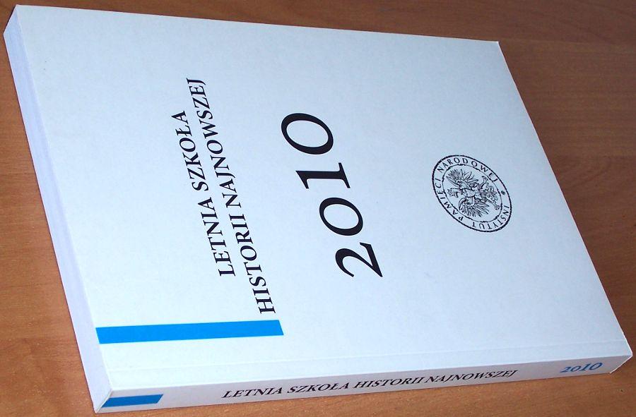 Letnia-Szkola-Historii-Najnowszej-2010-Tom-IV-Referaty-Warszawa-IPN-2011